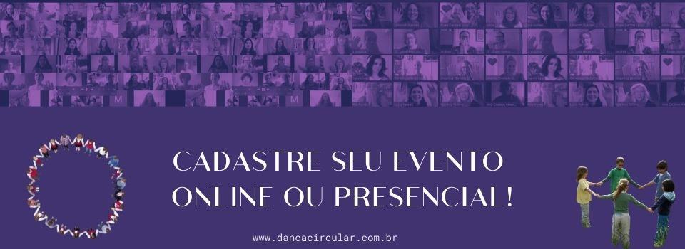 Cadastre seu evento de Dança Circular online ou presencial!